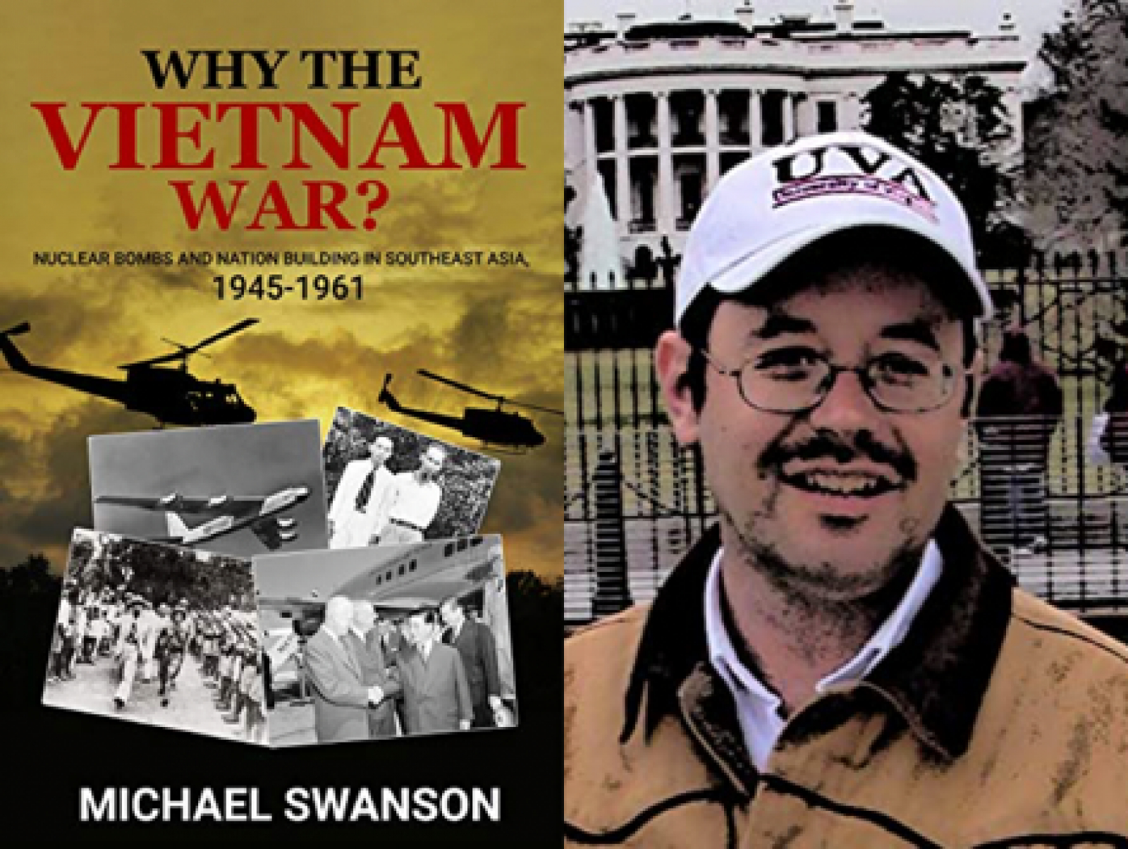 Why the Vietnam War? by Michael Swanson