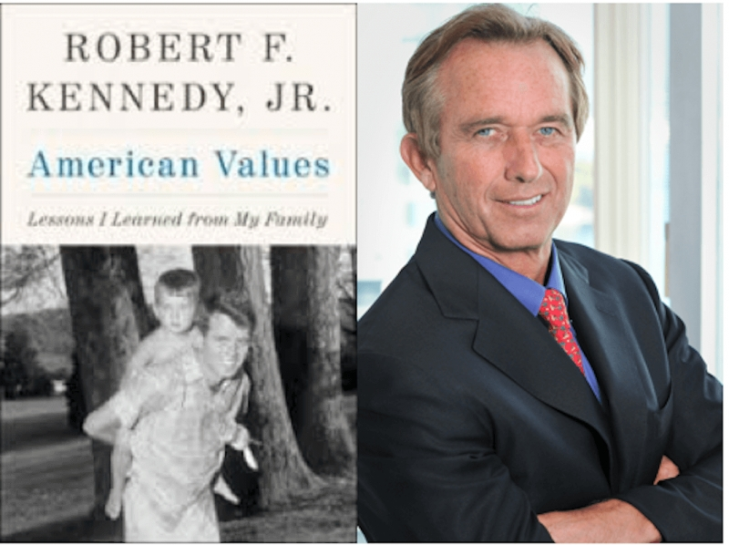 Robert F. Kennedy Jr., American Values: Lessons I Learned from My Family