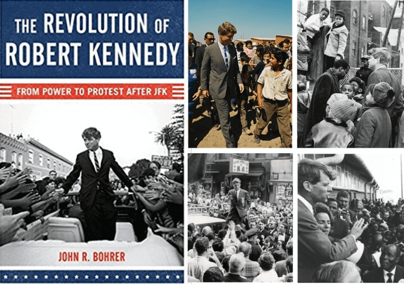 John R. Bohrer, The Revolution of Robert Kennedy