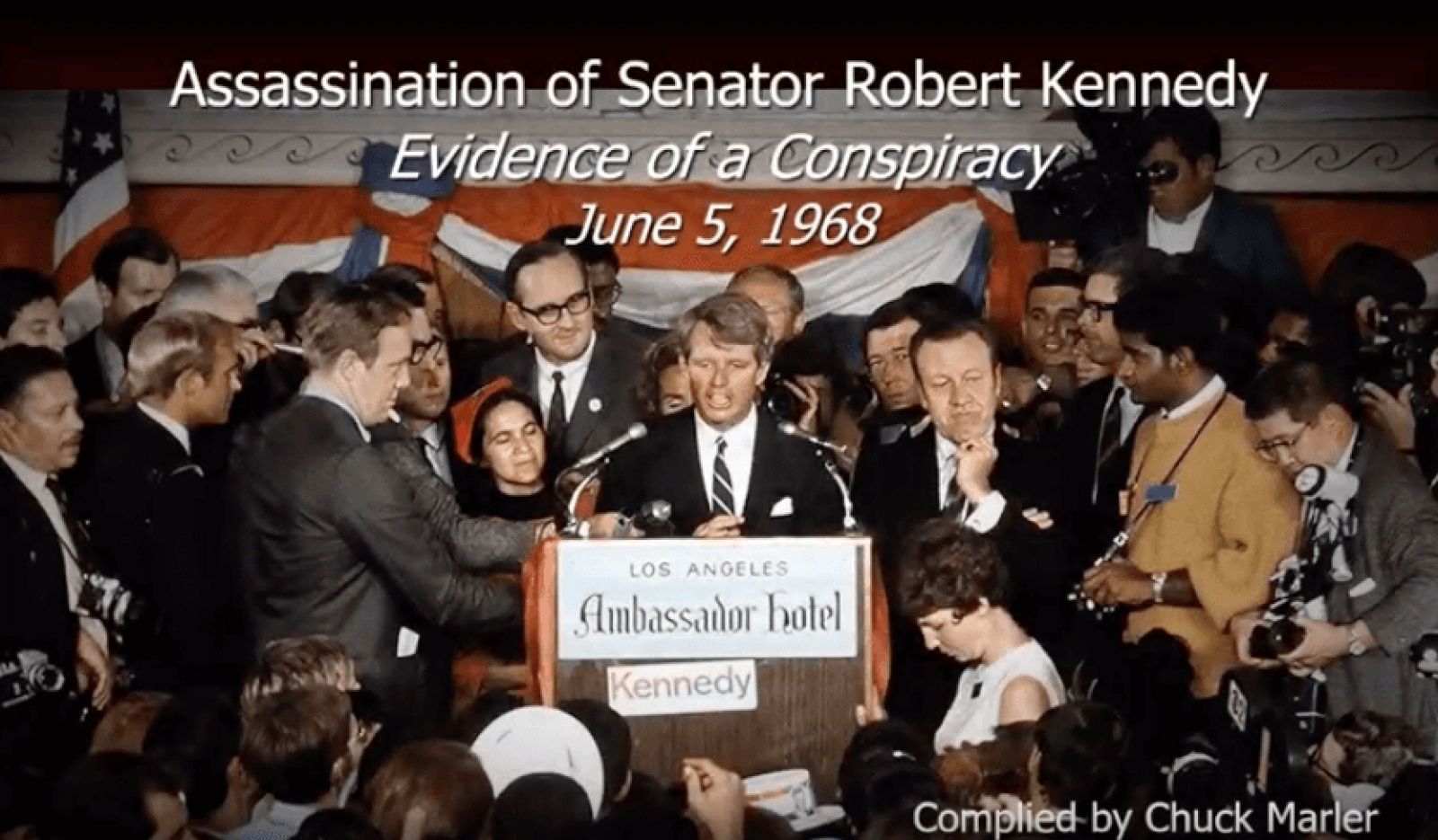 Assassination of RFK - Evidence of a Conspiracy