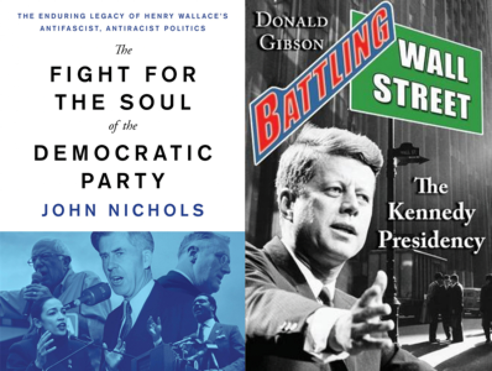 Henry Wallace, JFK, and The Nation