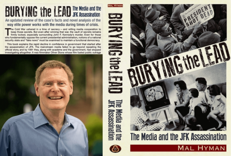 Mal Hyman, Burying the Lead: The Media and the JFK Assassination