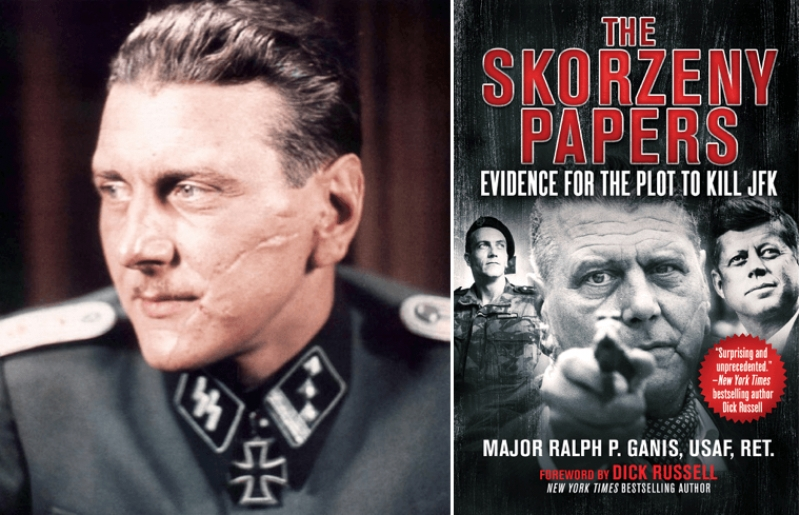 Major Ralph P. Ganis, The Skorzeny Papers: Evidence for the Plot to Kill JFK