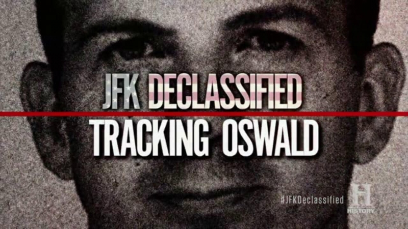 JFK Declassified: Tracking Oswald, Part 7
