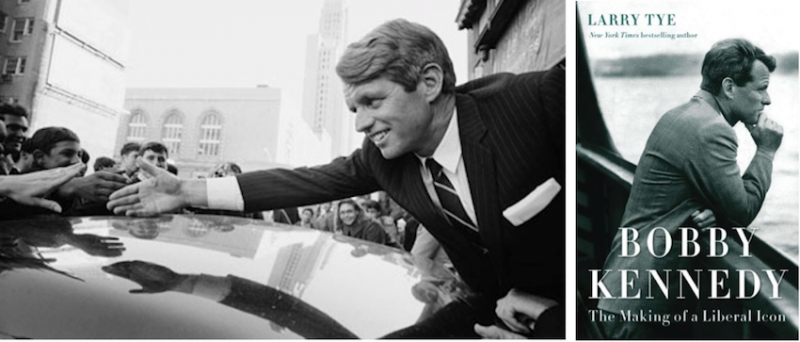 Larry Tye, Bobby Kennedy: The Making of a Liberal Icon